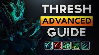 Advanced Thresh Support Guide: Become A Challenger Thresh God in 15 mins!