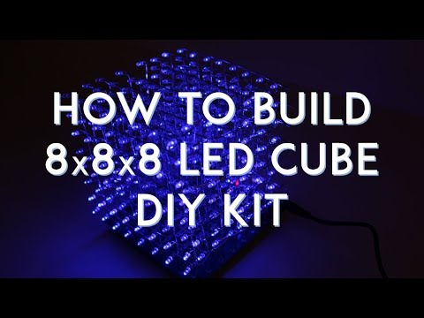 8x8x8 LED Cube DIY Kit - How To Build and Review
