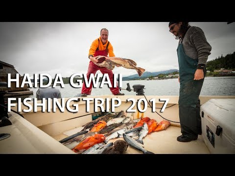 Haida Gwaii Fishing Trip - 2017