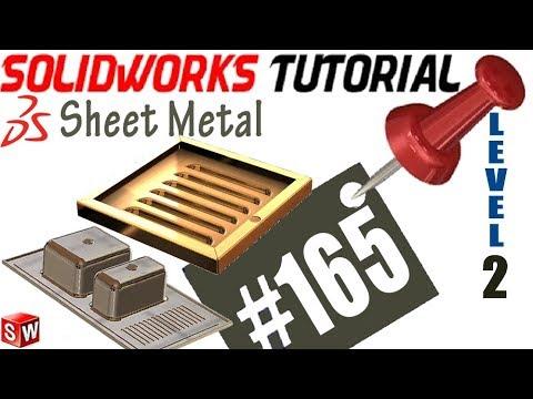 165 SolidWorks Sheet Metal Tutorial: FORM TOOL, locate, use,  make ur custom form,
