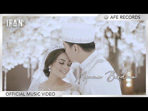 Download Lagu Ifan Seventeen Menua Berdua Mp3