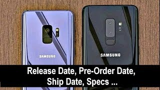 Samsung Galaxy S9 / S9 Plus: Exact Release Date & Full Specs!