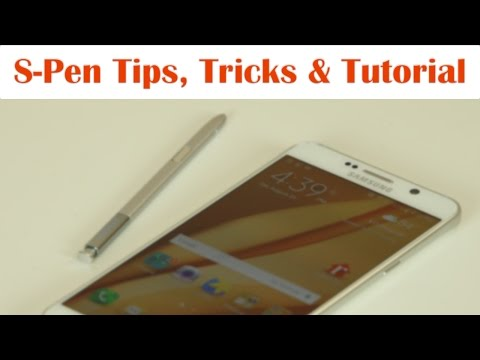 Samsung Galaxy Note 5: S-Pen Tips, Tricks and Full Tutorial