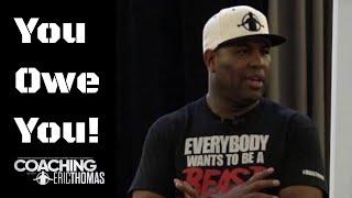 ERIC THOMAS | YOU OWE YOU | Motivational Speaker