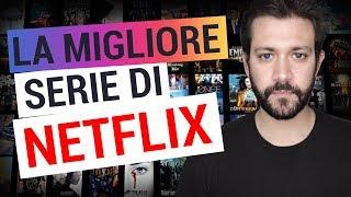 Download LA MIGLIOR SERIE DI NETFLIX Video