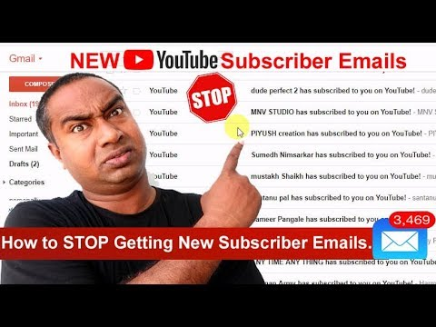 How to STOP Getting New Youtube Subscribers notification Emails  in your Gmail  ID
