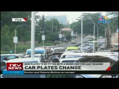 All car plates in Kenya to be changed; new plates to be fitted with microchips