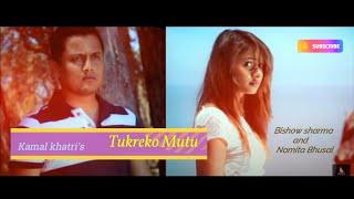 Tukreko Mutu(Aatma 2) - Kamal Khatri Ft. Bishow Sharma & Namita Bhusal[HD]