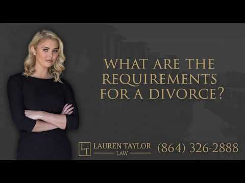 What are the requirements for a divorce in Greenville, SC? | 864-326-2888 | Attorney Lauren Taylor