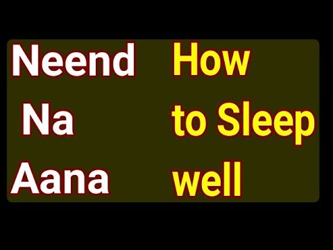 How to sleep better||Anidra||Neend na aana||Easy tips to sleep