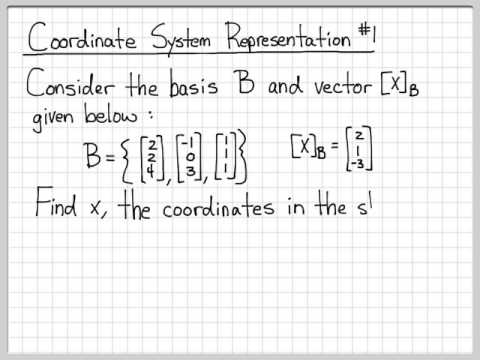 Linear Algebra Example Problems - Coordinate System Representation Example #1