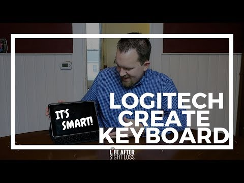 Review of the Logitech CREATE Keyboard for iPad Pro | Life After Sight Loss