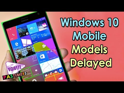 Windows 10 Mobile Update for Windows Phone Models Delayed Till Early 2016 || Pastimers
