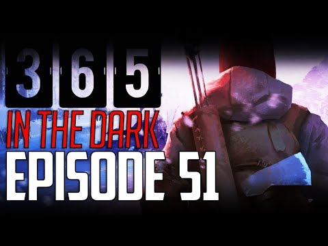 Let's Play THE LONG DARK    A YEAR IN THE DARK    Episode 51