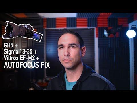 Panasonic GH5 Autofocus fix + Sigma 18-35 + Viltrox EF M2 | Tested
