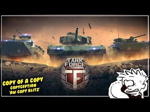 Copy of a Copy - 'AW Copy Blitz' || Tank Force