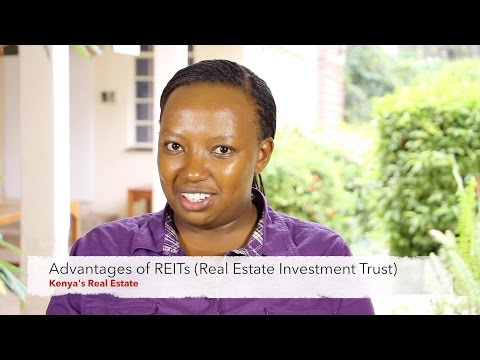Advantages Of REITs (Real Estate Investment Trust) - Kenya's Real Estate