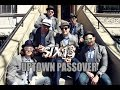 Six13 - Uptown Passover (An