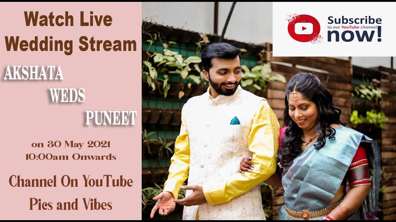 Akshata weds Puneet I Pics and Vibes I Live Wedding Stream