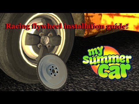 My Summer Car | How to fit the Racing Flywheel | Experimental