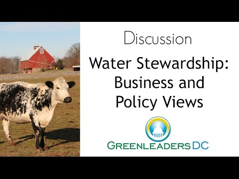 Agriculture Discussion: Water Business and Policy Views