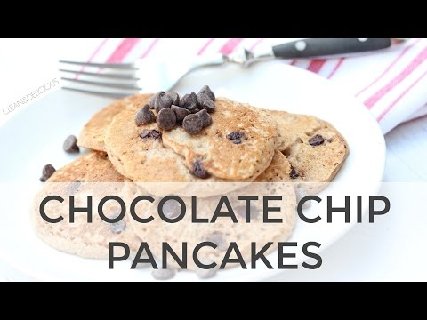 Chocolate Chip Pancakes | Clean & Delicious