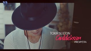 Toxir Sulton - Guldeksan | Тохир Султон - Гулдексан (music version)