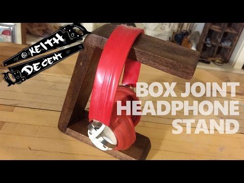 A Decent Project - Box Joint Headphone Stand
