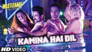 KAMINA HAI DIL VIDEO SONG   Mastizaade   Sunny Leone, Tusshar Kapoor, Vir Das   T-Series