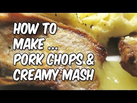 Quick Meals: Pork Chops and Creamy Mash Potato