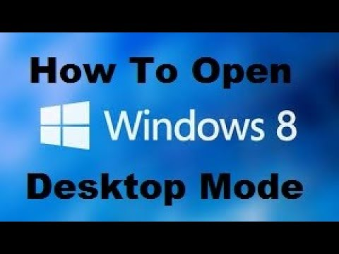 How To Start Windows 8 In Desktop Mode