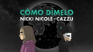 Nicki Nicole, Cazzu - Cómo Dímelo