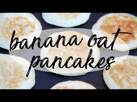 Banana Oat pancakes for toddlers!