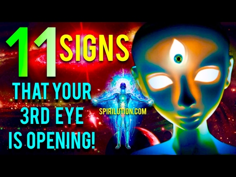 11 SIGNS YOUR THIRD EYE IS OPENING!