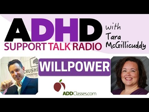 Willpower, Self-Care and Adult ADD / ADHD  Podcast