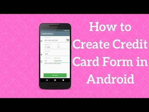 How to Create Android Credit Card Form (Explained)