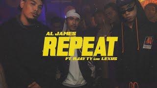 Al James - Repeat ft. Rjay Ty & Lexus (Official Video)