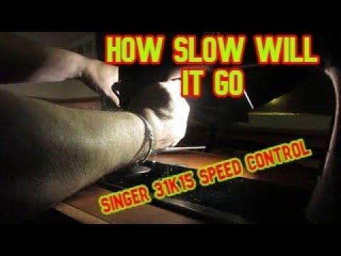 industrial singer 31k15 slow speed control