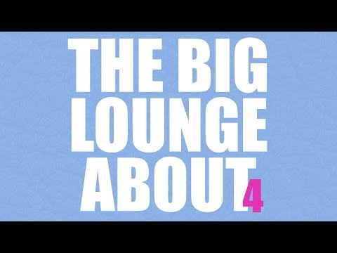 The Big Lounge About (4) 2017