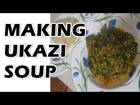 How to Make Ukazi Soup | Nigerian Food
