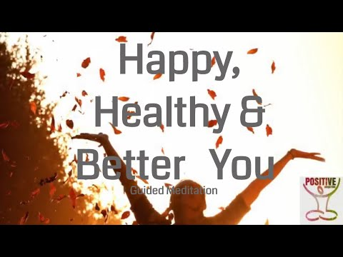 Happy, Healthy, Better You - 10 Minute Soothing, Healing & Heavenly Positive Meditation - Let It Go