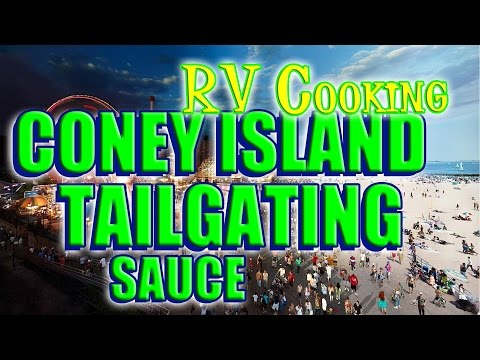 Coney Island Tailgating Sauce - Episode 138
