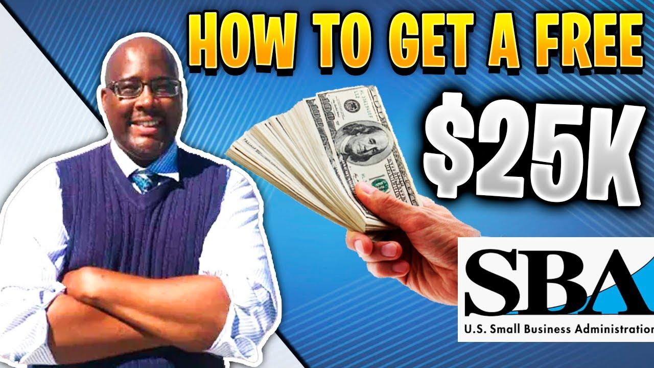 SBA Loan   How To Get A Free $25k SBA Small Business Loan 2020?