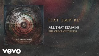 All That Remains - Fiat Empire (audio)