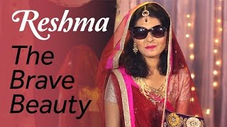 Reshma - The Brave Beauty | Blush