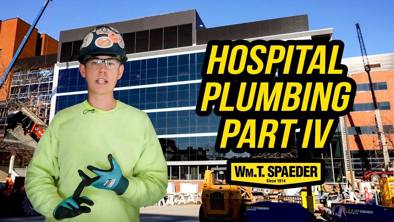 Hospital Commercial Plumbing Part 4 - Wm. T. Spaeder