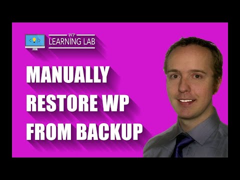 Manually Restore WordPress Site From Backup (Database, Files & Folders) | WP Learning Lab