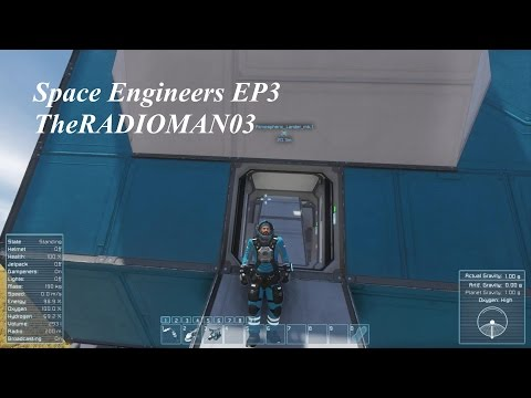 Space Engineers EP3