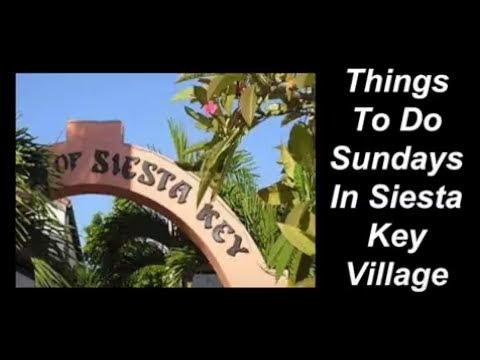 Things To Do Sundays In Siesta Key Village