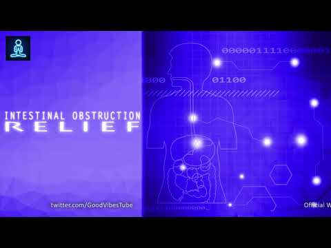 Intestinal Obstruction Relief : Bowel Obstruction Treatment - Binaural Beats Healing Frequency